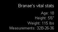 Branae's Vital Stats