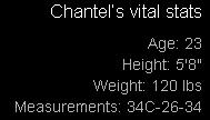 Chantel's Vital Stats