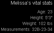 Mellisa's Vital Stats