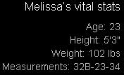 Melissa's Vital Stats