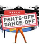 Pants Off, Dance Off (9 Videos)