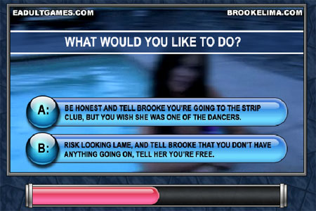 You're really getting somewhere with Brooke, don't mess up now