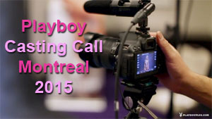 Playboy Casting Call Montreal - 2015