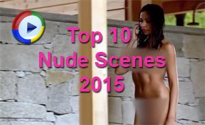 Top 10 Nude Scenes 2015
