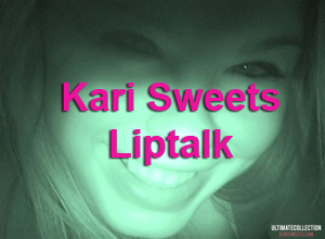 Kari Sweets Liptalk